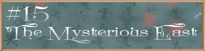 The Mysterious East